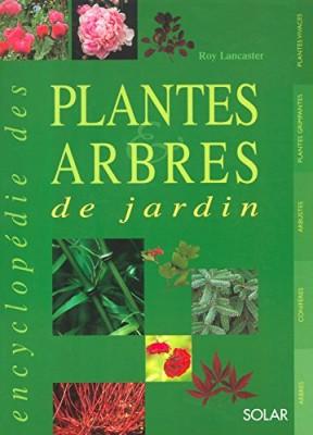 """Afficher """"Encyclopédie des plantes & arbres de jardin"""""""