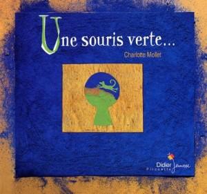 """Afficher """"Une Souris verte"""""""