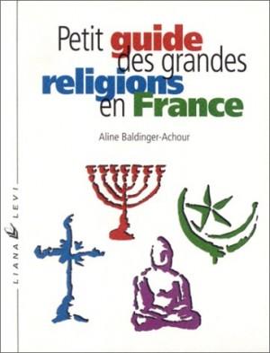 "Afficher ""Petit guide des grandes religions en France"""