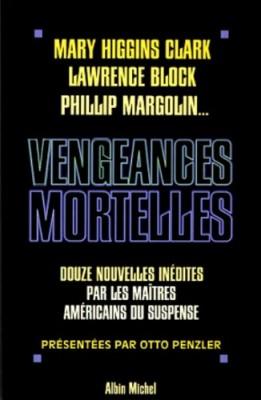 """Afficher """"Vengeances mortelles"""""""
