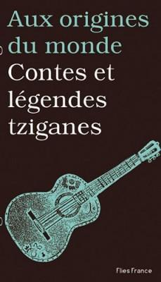 """Afficher """"Contes et légendes tziganes"""""""