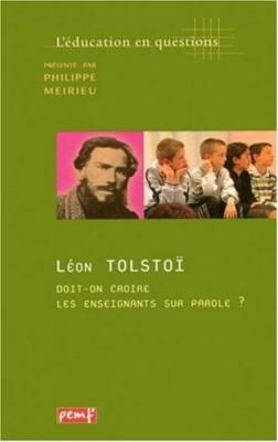 """Afficher """"Léon Tolstoï, doit-on croire les enseignants sur parole ?"""""""