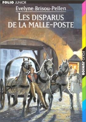 vignette de 'Les disparus de la malle-poste (Evelyne Brisou-Pellen)'
