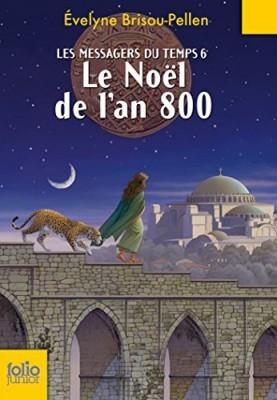 """Afficher """"Les Messagers du temps n° 6 Le Noël de l'an 800"""""""