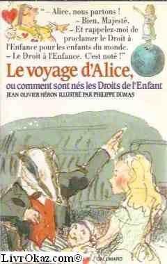 """Afficher """"Le Voyage d'Alice ou Comment sont nés les droits de l'enfant"""""""