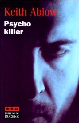 """Afficher """"Psycho killer"""""""