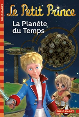 """Afficher """"Le petit prince n° 1 La planète du temps"""""""