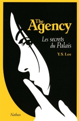 "Afficher ""The Agency n° 3 Les secrets du palais"""