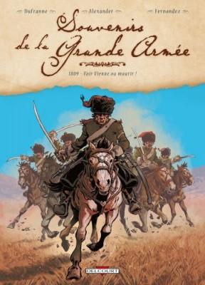 """Afficher """"Souvenirs de la Grande armée n° 3 1809, voir Vienne ou mourir !"""""""