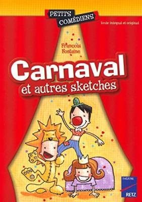 """Afficher """"Carnaval ; et autres skeches"""""""