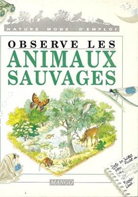 vignette de 'Observe les animaux sauvages (Marc Ollantey)'