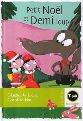 """Afficher """"Petit Noël et Demi-loup"""""""