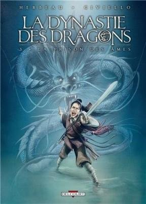 """Afficher """"La dynastie des dragons n° 3 La prison des âmes"""""""