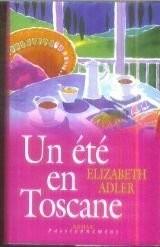 """Afficher """"Un été en Toscane"""""""