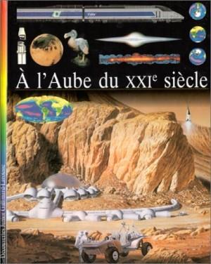 """Afficher """"A l'Aube du XXIe siècle"""""""