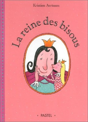 """Afficher """"La reine des bisous"""""""