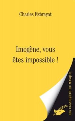 """Afficher """"Imogène, vous êtes impossible !"""""""