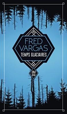 vignette de 'Temps glaciaires (Fred Vargas)'