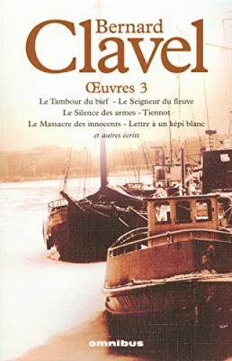 """Afficher """"OEuvres / Bernard Clavel n° 3Oeuvres"""""""