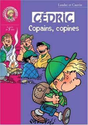 """Afficher """"Cédric Copains, copines"""""""