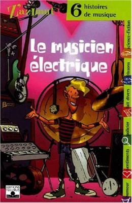 """Afficher """"Le Musicien électrique"""""""