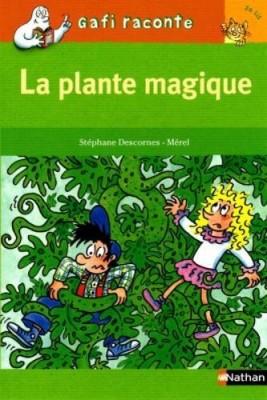 """Afficher """"La plante magique"""""""