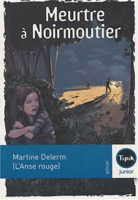 """Afficher """"Meurtre à Noirmoutier"""""""