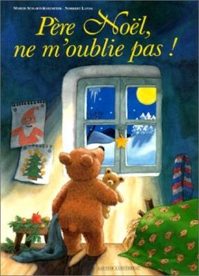 """Afficher """"Père Noël, ne m'oublie pas !"""""""