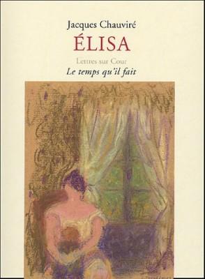 vignette de 'Elisa (Jacques Chauviré)'