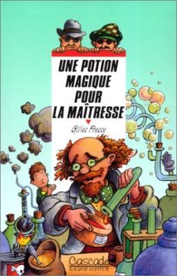 """Afficher """"Une Potion magique pour la maîtresse"""""""