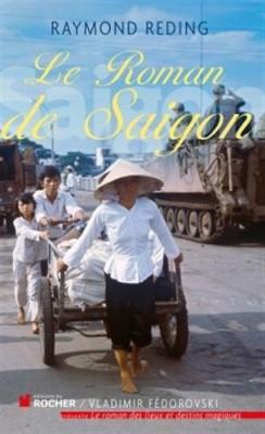 """Afficher """"roman de Saigon (Le)"""""""