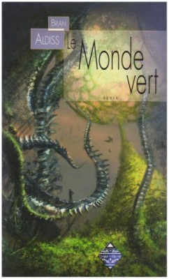"""Afficher """"Le monde vert"""""""