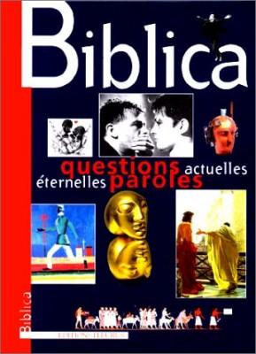 """Afficher """"Biblica, questions actuelles, éternelles paroles"""""""