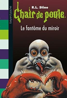 """Afficher """"Chair de poule n° 74 Le fantôme du miroir"""""""