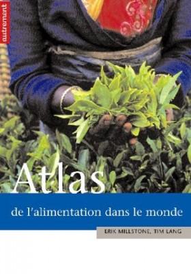 """Afficher """"Atlas de l'alimentation dans le monde"""""""