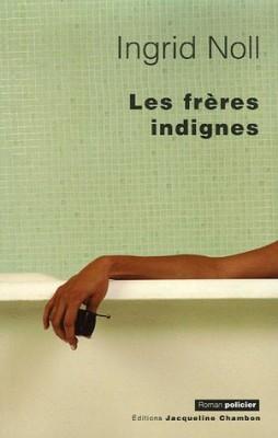 """Afficher """"Les frères indignes"""""""