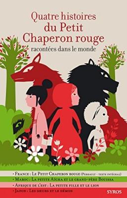 """Afficher """"Quatre histoires du Petit Chaperon rouge"""""""