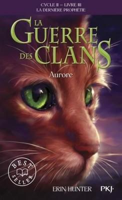 """Afficher """"Guerre des clans, cycle 2 (La) : la dernière prophétie n° III Aurore"""""""