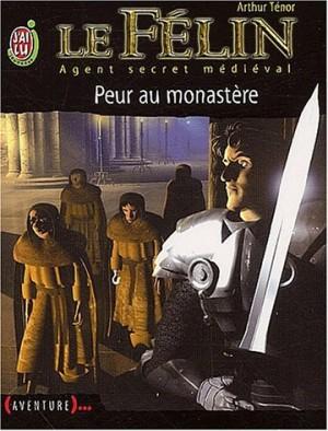"""Afficher """"Le Félin n° 1 Peur au monastère"""""""