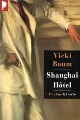 "Afficher ""Shanghaï Hôtel"""
