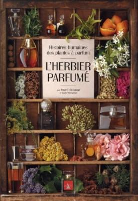 """Afficher """"L'herbier parfumé"""""""