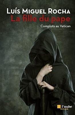 """Afficher """"Complots au Vatican n° 4 La Fille du pape"""""""