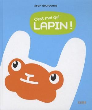 """Afficher """"C'est moi qui lapin !"""""""