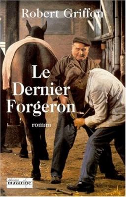 """Afficher """"Le dernier forgeron"""""""