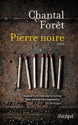 vignette de 'Pierre noire (Chantal Forêt)'