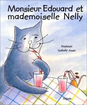 """Afficher """"Monsieur Edouard et mademoiselle Nelly"""""""