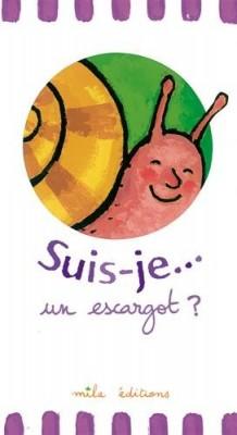 """Afficher """"Suis-je un escargot ?"""""""
