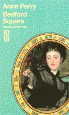 """Afficher """"enquêtes de Thomas Pitt n° 19<br /> Bedford square"""""""