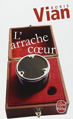 """Afficher """"L' arrache-coeur"""""""