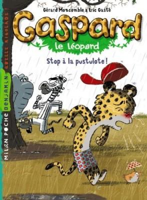 """Afficher """"Gaspard le léopard Stop à la pustulote !"""""""